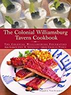 The Colonial Williamsburg Tavern Cookbook by…