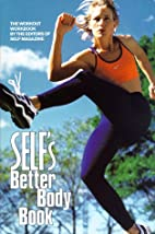 Self's Better Body Book by Self Magazine