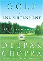 Golf for Enlightenment: The Seven Lessons…