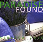 Paradise Found: Gardening in Unlikely Places…