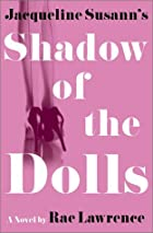 Jacqueline Susann's Shadow of the Dolls by…
