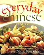 Everyday Chinese Cooking: Quick and…