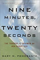 Nine Minutes, Twenty Seconds: The Tragedy &…