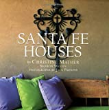 Mather, Christine: Santa Fe Houses