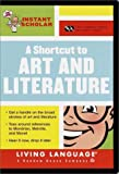 Suffredini, Ana: Instant Scholar: A Shortcut to Art and Literature (LL(R) Instant Scholar)