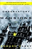 Carey, Edward: Observatory Mansions : A Novel