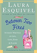 Between Two Fires: Intimate Writings on…