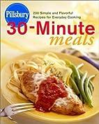 Pillsbury Thirty-Minute Meals by Pillsbury…