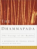 Byrom, Thomas: The Dhammapada : The Sayings of the Buddha