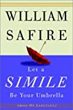 Safire, William: Let a Simile Be Your Umbrella