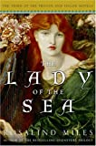 Miles, Rosalind: The Lady of the Sea (Tristan and Isolde Novels, Book 3)