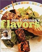 Jim Coleman's Flavors by Jim Coleman