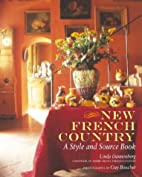 New French Country: A Style and Source Book…