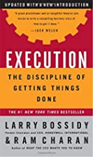 Execution: The Discipline of Getting Things…