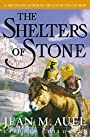 The Shelters of Stone - Jean M. Auel