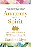 Myss, Caroline: Anatomy of the Spirit: The Seven Stages of Power and Healing