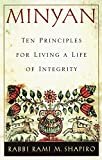 Shapiro, Rami M.: Minyan: Ten Principles for Living a Life of Integrity