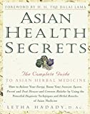 Hadadi, Letha: Asian Health Secrets: The Complete Guide to Asian Herbal Medicine