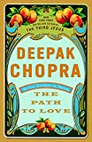 Chopra, Deepak: Path to Love