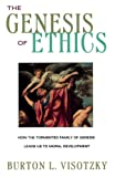 Visotzky, Burton L.: The Genesis of Ethics