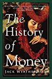 Weatherford, J. McIver: The History of Money: From Sandstone to Cyberspace