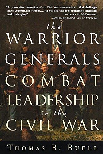 the-warrior-generals-combat-leadership-in-the-civil-war