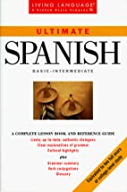 Ultimate Spanish: Basic - Intermediate: Book…