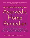 Lad, Vasant: Complete Book of Ayurvedic Home Remedies