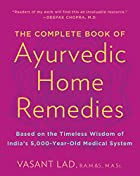 The Complete Book of Ayurvedic Home Remedies…