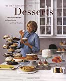 Martha Stewart Living: Desserts: Our Favorite Recipes for Every Season and Every Occasion