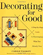 Decorating for Good: A Step-by-Step Guide to…