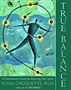 True Balance: A Commonsense Guide for…