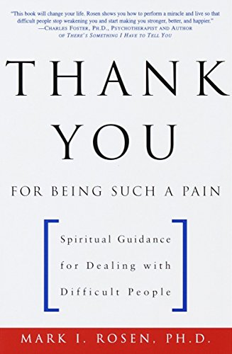 thank-you-for-being-such-a-pain-spiritual-guidance-for-dealing-with-difficult-people