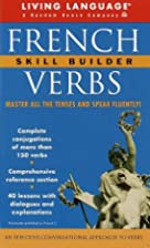 Living Language French Verbs: Skill Builder…