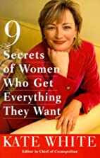 Nine Secrets of Women Who Get Everything…