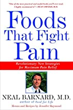 Foods That Fight Pain: Revolutionary New…
