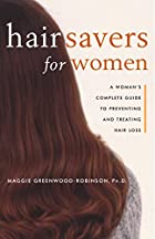 Hair Savers for Women : A Complete Guide to…