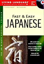 Fast and Easy Japanese by Living Language