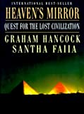 Hancock, Graham: Heaven's Mirror: Quest for the Lost Civilization