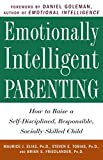 Tobias, Steven E.: Emotionally Intelligent Parenting: How to Raise a Self-Disciplined, Responsible, Socially Skilled Child
