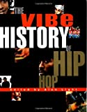 Light, Alan: Vibe History of Hip Hop