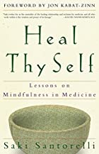Heal Thy Self: Lessons on Mindfulness in…
