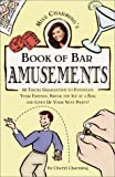 Charming, Cheryl: Miss Charming's Book of Bar Amusements