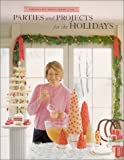 Martha Stewart Living Magazine Editors: Parties and Projects for the Holidays