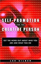 Self-Promotion for the Creative Person: Get…