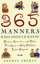 365 Manners Kids Should Know: Games,…