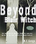 Beyond Blair Witch: The Haunting of America…
