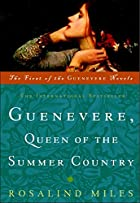 Guenevere, Queen of the Summer Country…