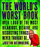 The World's Worst Book: Over 1,000 of the…