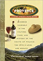 Provence: The Collected Traveler: An…